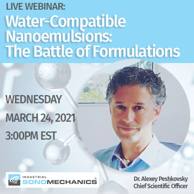 Webinar: Water-compatible Nanoemulsions: The Battle of Formulations
