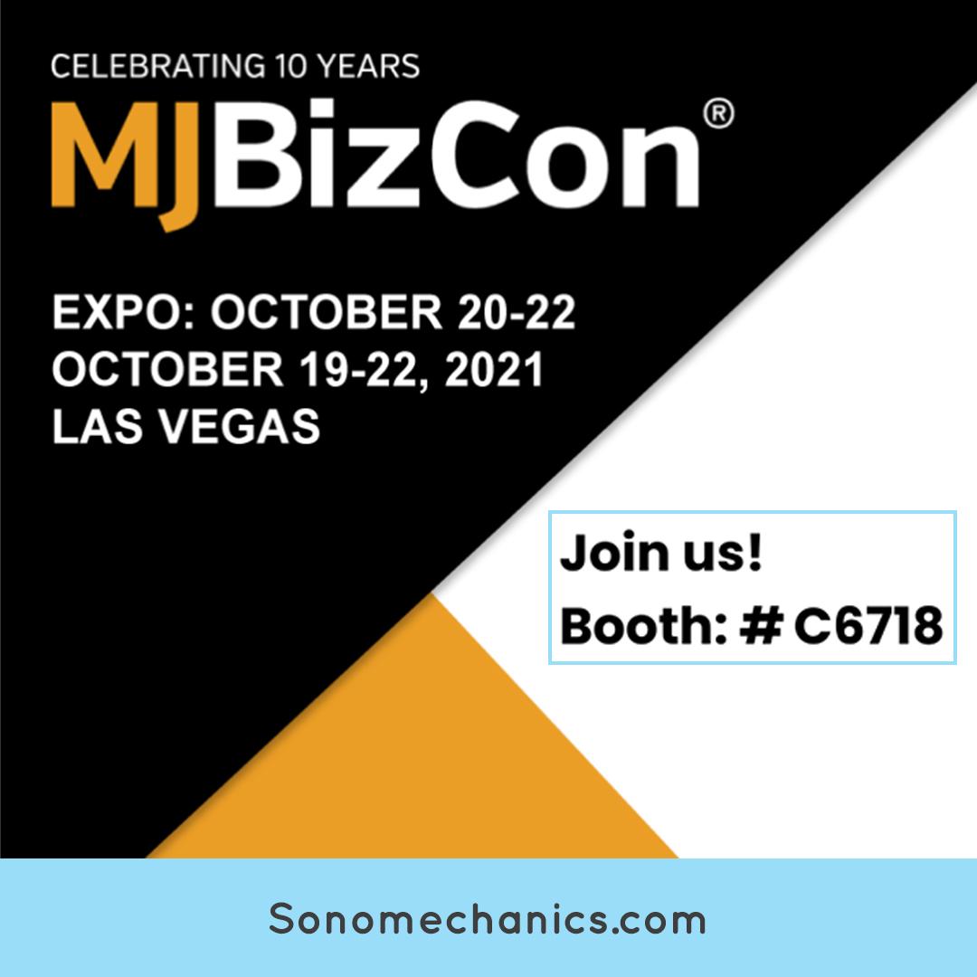 Industrial Sonomechanics at 2021 MJBizCon in Las Vegas